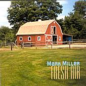 Play & Download Fresh Air by Mark Miller | Napster