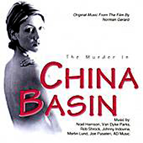 Play & Download The Murder In China Basin by Various Artists | Napster