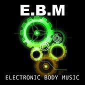 Play & Download EBM Beats, Vol.10 by Various Artists | Napster