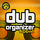 Play & Download Massive B Presents: Dub Organizer Riddim by Various Artists | Napster