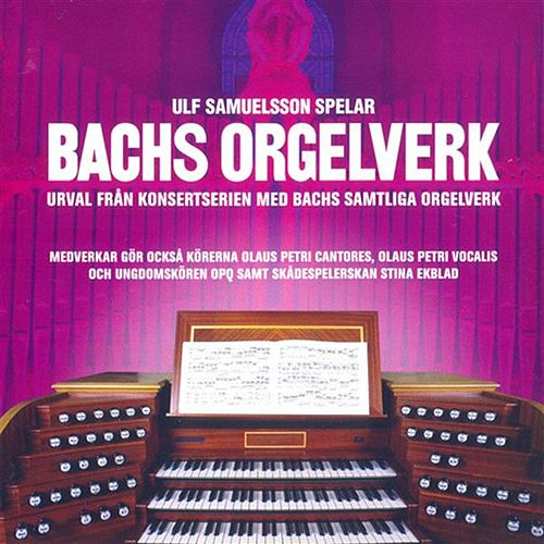 Play & Download Bachs Orgelverk by Various Artists | Napster