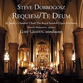 Play & Download Dobrogosz: Requiem / Te Deum by Various Artists | Napster