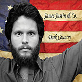 Play & Download Dark Country by James Justin | Napster