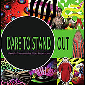 Play & Download Dare to stand out by Mariëlla Tirotto | Napster