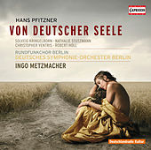 Pfitzner: Von Deutscher Seele by Nathalie Stutzmann