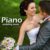 Play & Download Piano Wedding Music by Piano Wedding Music | Napster