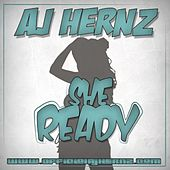 Play & Download She Ready - Single by Aj Hernz | Napster