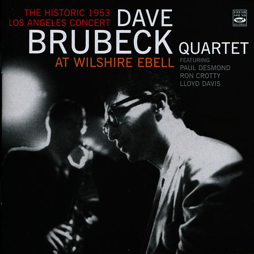 Play & Download At Wilshire Ebell by Dave Brubeck | Napster
