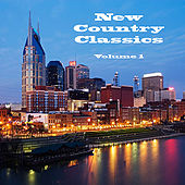 Play & Download New Country Classics Volume 1 by Various Artists | Napster
