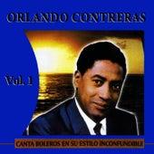 Canta Boleros En Su Estilo Inconfundible Volume 1 by Orlando Contreras
