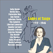 Play & Download Ladies of Tango / 1910 - 1946 by Various Artists | Napster