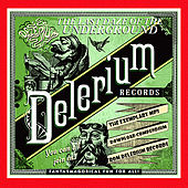 The Last Daze Of The Underground Delerium Records by Various Artists