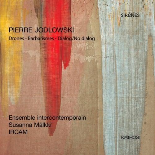 Jodlowski: Barbaismes by Sophie Cherrier