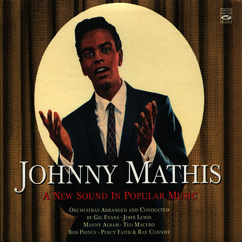 A New Sound in Popular Music von Johnny Mathis