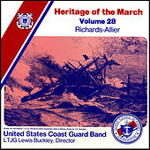 Play & Download Heritage of the March, Vol. 28: The Music of Richards and Allier by US Coast Guard Band | Napster