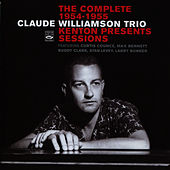 Play & Download The Complete 1954-1955 Kenton Presents Sessions by Claude Williamson | Napster