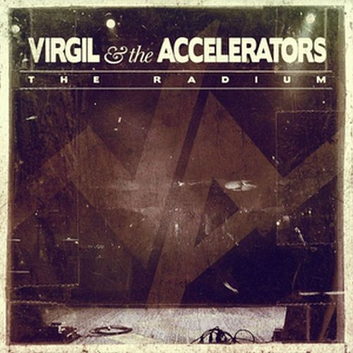The Radium by Virgil & The Accelerators