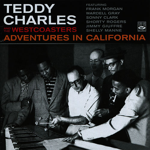Play & Download Adventures in California by Teddy Charles | Napster