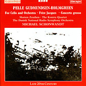 Play & Download Gudmundsen-Holmgreen: for Cello and Orchestra / Concerto Grosso / Frere Jacques by Various Artists | Napster