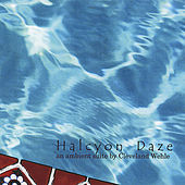 Halcyon Daze by Cleveland Wehle