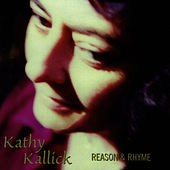 Reason & Rhyme by Kathy Kallick