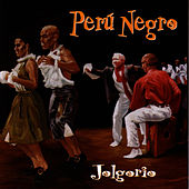 Play & Download Jolgorio by Peru Negro | Napster
