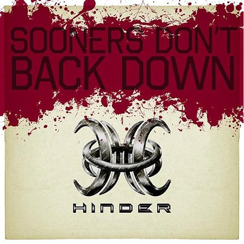 Play & Download Sooners Don't Back Down - Single by Hinder | Napster