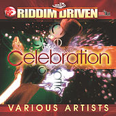 Play & Download Riddim Driven: Celebration by Various Artists | Napster