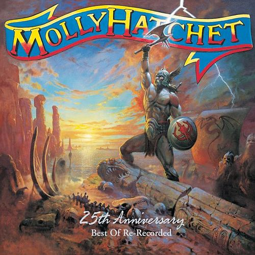 Play & Download 25th Anniversary: Best Of Re-Recorded by Molly Hatchet | Napster