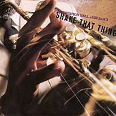 Play & Download Shake That Thing by Preservation Hall Jazz Band | Napster