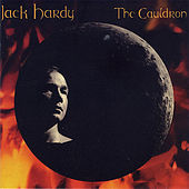 Play & Download The Cauldron by Jack Hardy | Napster