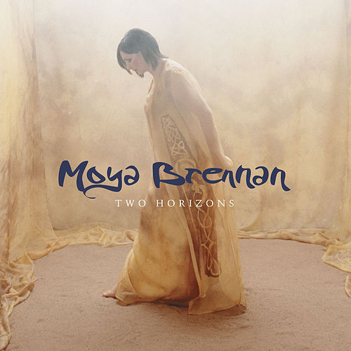 Show Me The Way by Moya Brennan