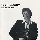 Play & Download White Shoes by Jack Hardy | Napster