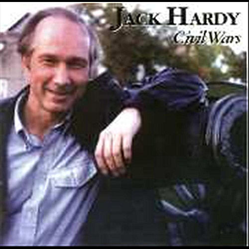 Play & Download Civil Wars by Jack Hardy | Napster