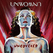 Uncovered by Unwoman
