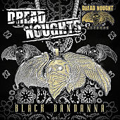 Black Bandanna by The Dreadnoughts