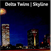 Play & Download Skyline by Delta Twins | Napster