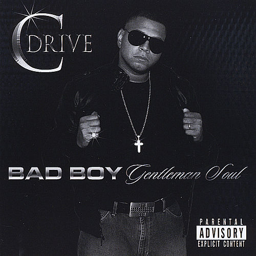 Play & Download Bad Boy, Gentleman Soul by CDrive | Napster