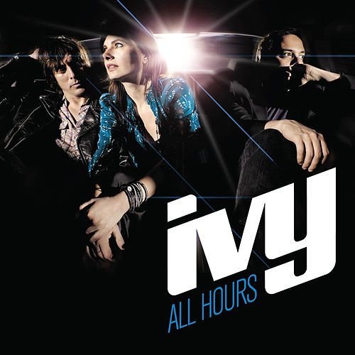 Play & Download All Hours by Ivy | Napster