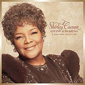Play & Download Giving And Sharing: A Christmas Collection by Shirley Caesar | Napster