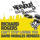 Can't Stop Loving You by Richard Rogers