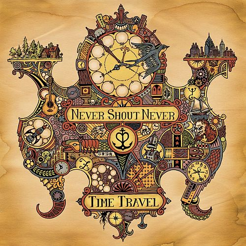 Play & Download Time Travel by Never Shout Never | Napster