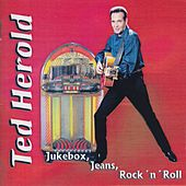Jukebox, Jeans, Rock 'n' Roll by Ted Herold