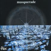 Play & Download Flux by Masquerade | Napster