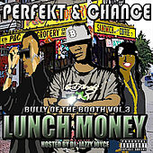 Lunch Money (feat. DJ Jazzy Joyce) by Perfekt
