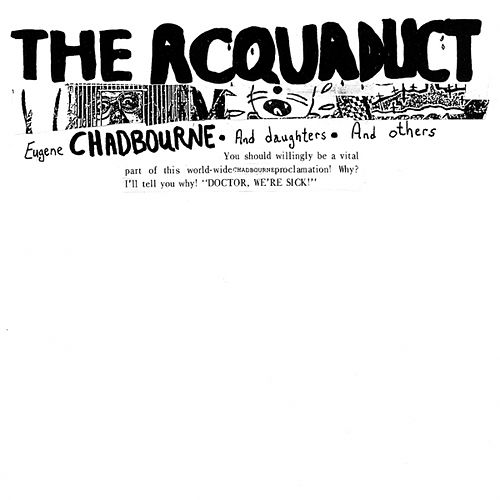 Play & Download The Aquaduct by Eugene Chadbourne | Napster