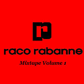 Play & Download Mixtape Volume 1 by Raco Rabanne | Napster