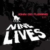 Nine Lives EP by John 00 Fleming