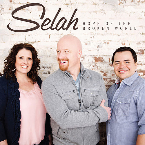 Play & Download Hope Of The Broken World by Selah | Napster
