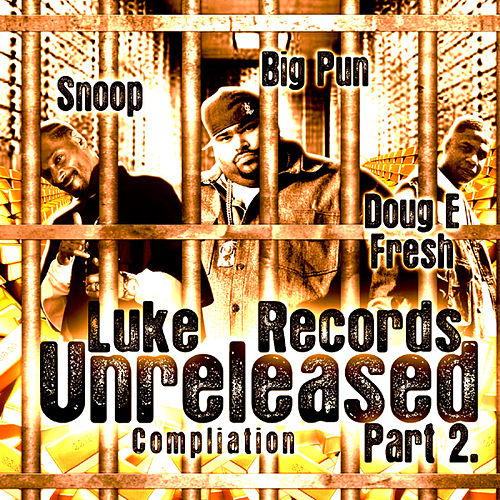 Play & Download Luke Records Unreleased Compilation - Pt. 2 by Various Artists | Napster
